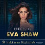 Eva Shaw at Hakkasan Las Vegas